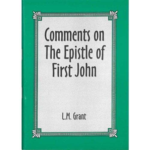 Comments on the Epistle of First John.