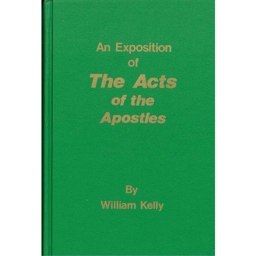 An Eposition of the Acts of the Apostles.
