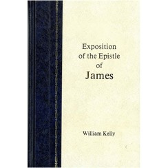 Exposition of the Epistle of James.