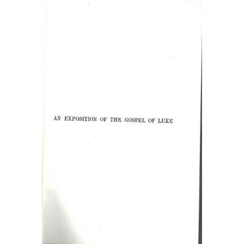 An Exposition of the Gospel Of Luke.