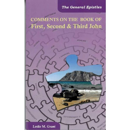 Comments on the book of First, second & third John