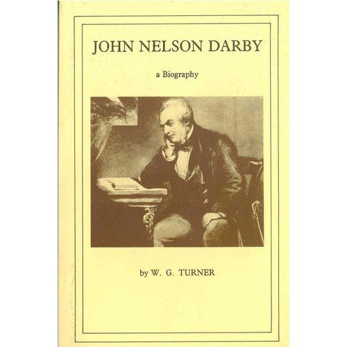 John Nelson Darby a biography.