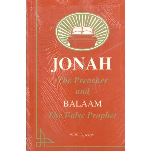 Jonah the Preacher and Balaam the False Prophet.