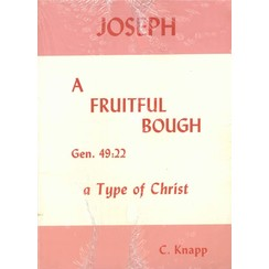 Joseph a Fruitful Bough.