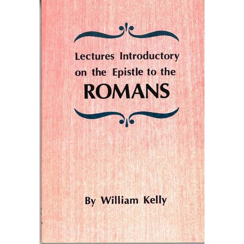 Lectures introductory on the Epistle to the Romans.