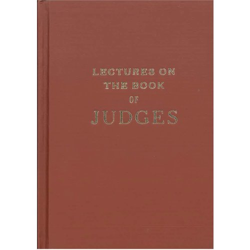 Lectures on the Book of Judges.