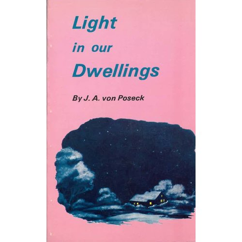 Light in Our Dwellings.