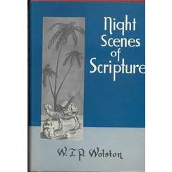 Night scenes of Scripture.