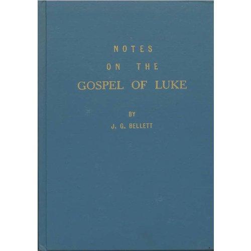 Notes on the Gospel of Luke.