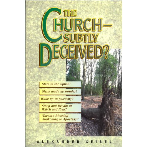 The Church subtly deceived.