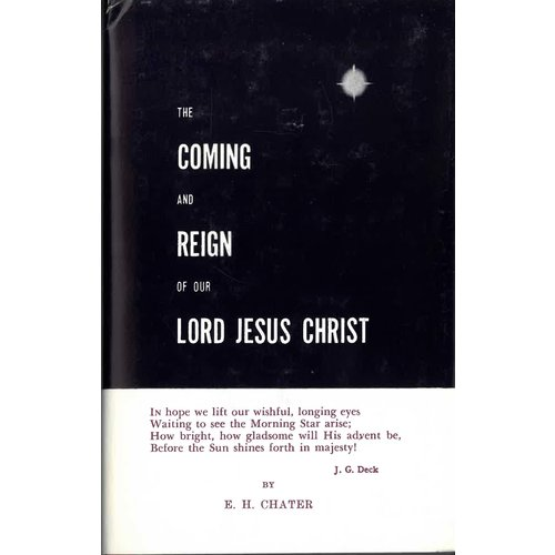 The coming and reign of our Lord Jesus Christ.
