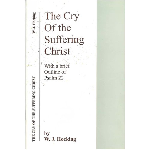 The cry of the Suffering Christ.