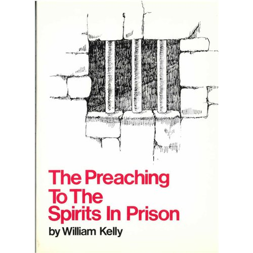 The Preaching to the Spirits in Prison.