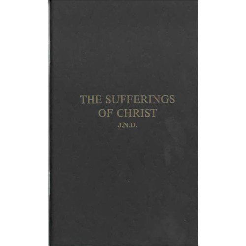 The Sufferings of Christ.