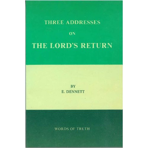 Three Addresses on the Lords return.