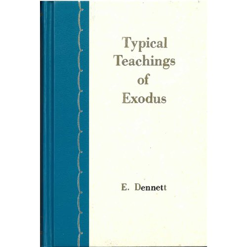 Typical Teachings of Exodus.