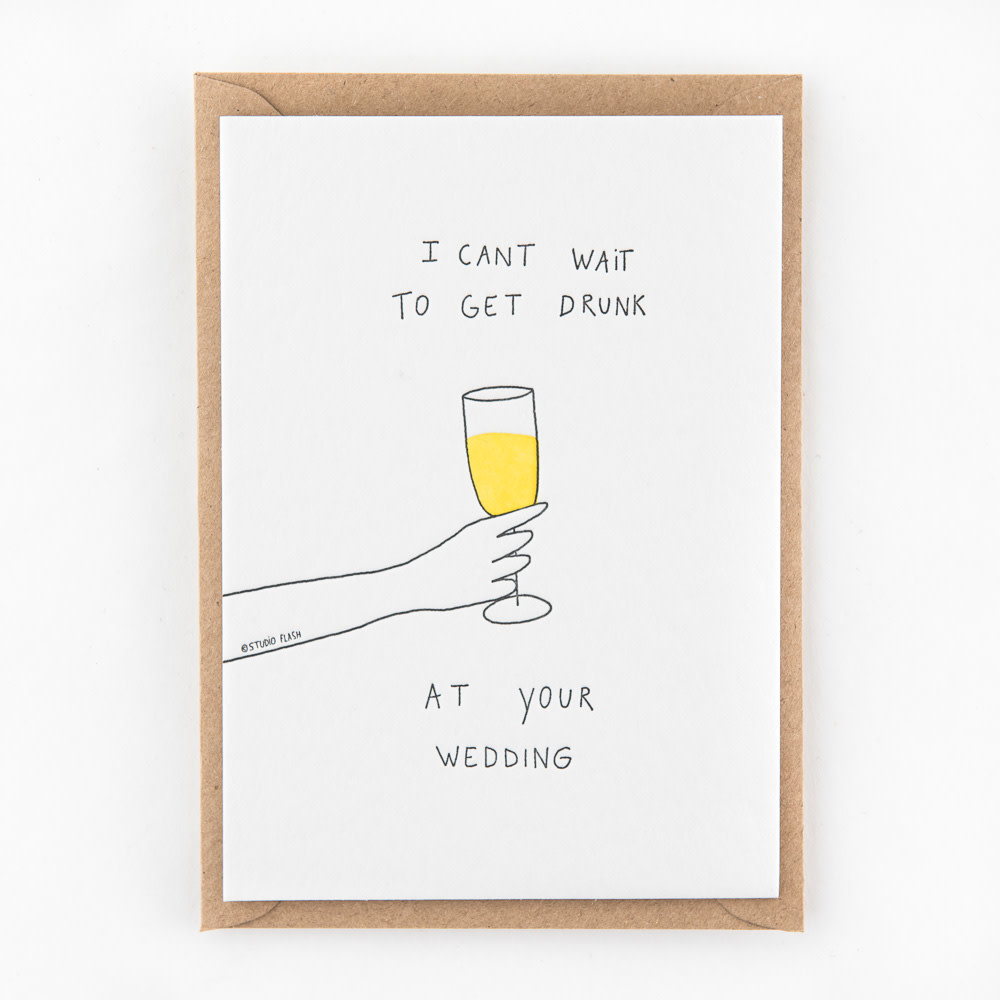Kaartje 'i can't wait to get drunk at your wedding'-1