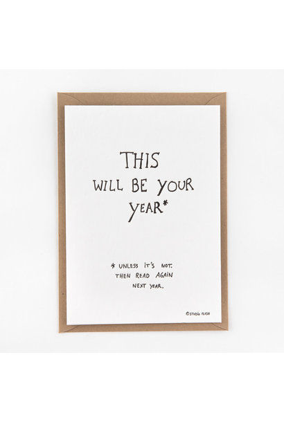 Kaartje 'this will be your year'