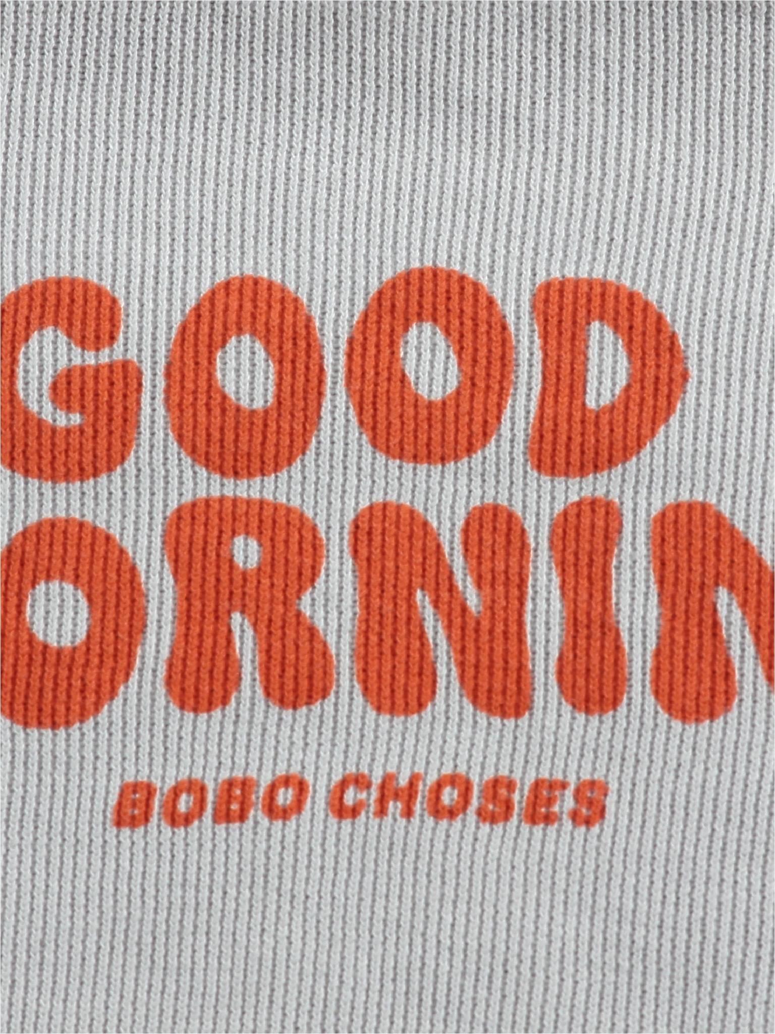 Good morning sweatshirt-2