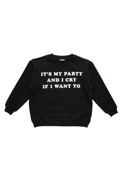 It's my party sweatshirt baby