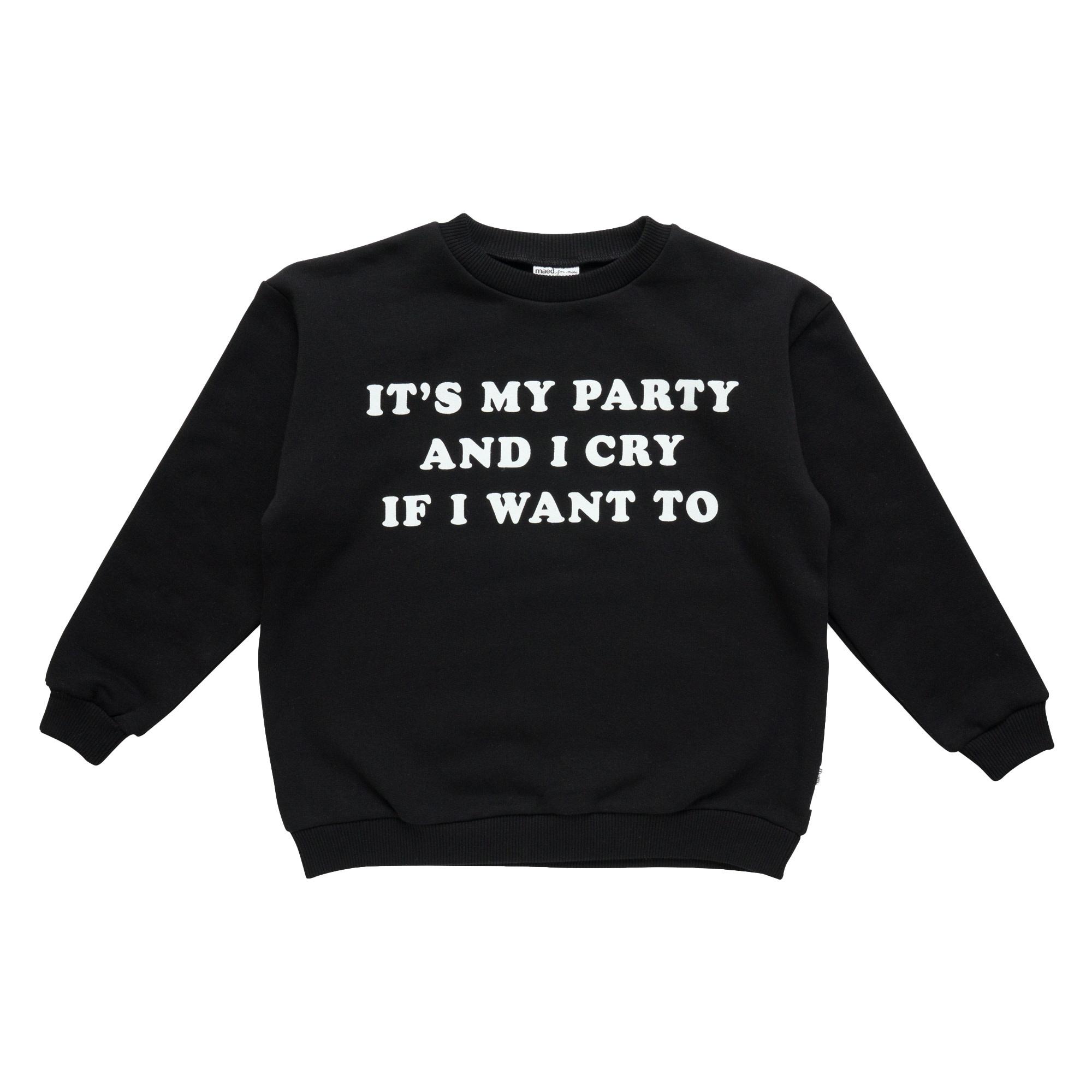 It's my party sweatshirt baby-1