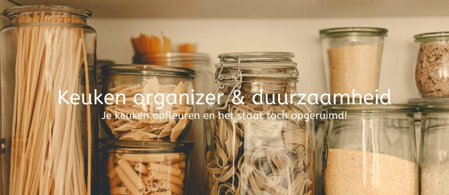 Altijd een mooi opgeruimde keuken met keuken-organizers