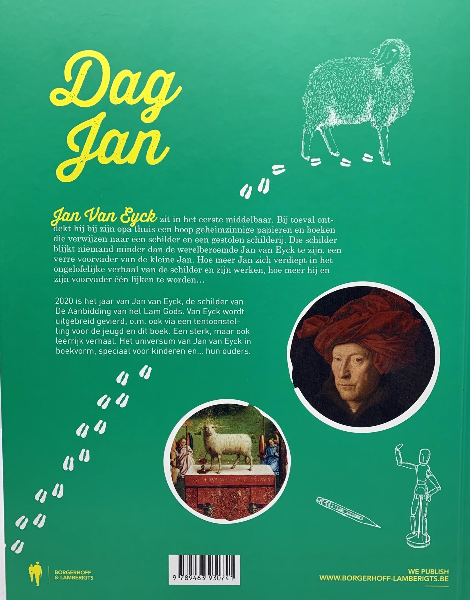 Borgerhoff & Lamberigts Dag Jan - het kleine rijk van Jan van Eyck- Gille De Bruycker