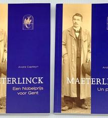 André Capiteyn Maeterlinck. Een nobelprijs voor Gent (A Nobel prize for Ghent) - André Capiteyn