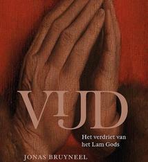 Uitgeverij Lannoo Vijd. Het verdriet van het Lam Gods (The Sorrow of the Ghent Altarpiece) - Jonas Bruyneel