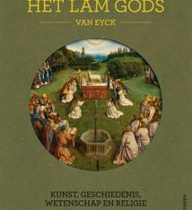 Uitgeverij Kannibaal Het Lam Gods – Kunst, geschiedenis, wetenschap en religie (Engels) -  Danny Praet, Maximiliaan Martens e.a.