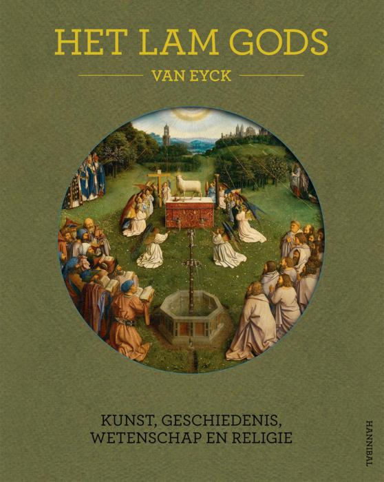 Uitgeverij Kannibaal The Ghent Altarpiece - Art, history, science and religion (English) -  Danny Praet, Maximiliaan Martens et al