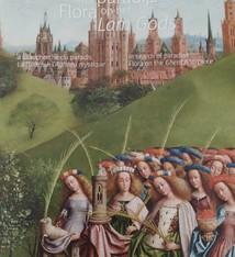 Provincie Oost-Vlaanderen In search of Paradise. Flora on the Ghent Altarpiece - Hilde Van Crombrugge en Paul Van den Bremt