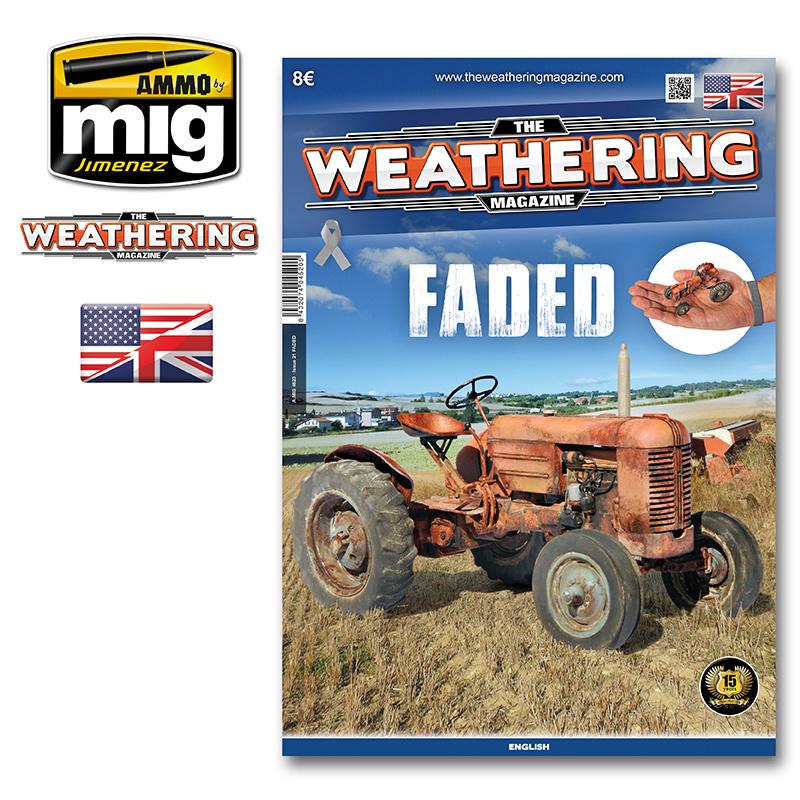 The Weathering Magazine The Weathering Magazine Issue 21. Faded - English - Ammo by Mig Jimenez - A. MIG-4520