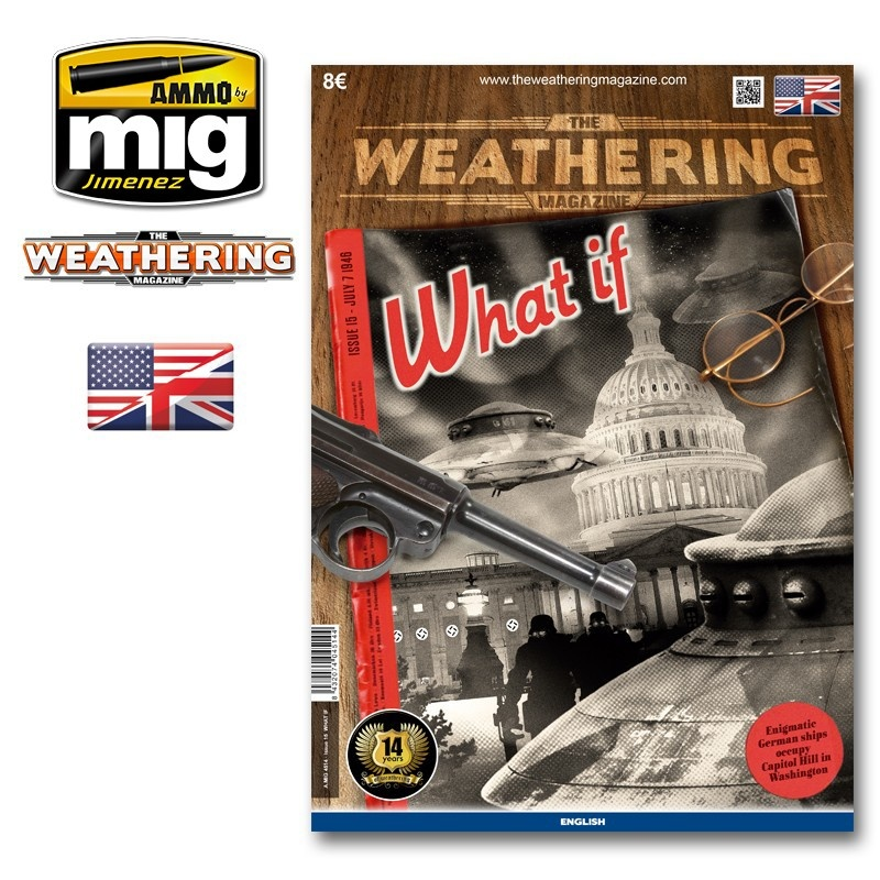 The Weathering Magazine The Weathering Magazine Issue 15. What If - English - Ammo by Mig Jimenez - A.MIG-4514