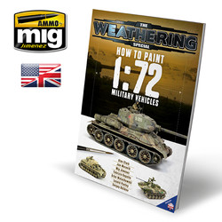 The Weathering Special - How To Paint 1/72 Military Vehicles English - A.MIG-6019