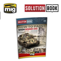 Solution Book 04 How To Paint WWII German Late - Multilingual Book - A.MIG-6503