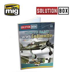 Solution Book 02 How to Paint WWII Luftwaffe Late Fighters - Multilingual Book - A.MIG-6502