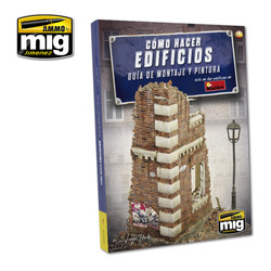 How To Make Buildings. Basic Construction And Painting Guide  English - A.MIG-6135