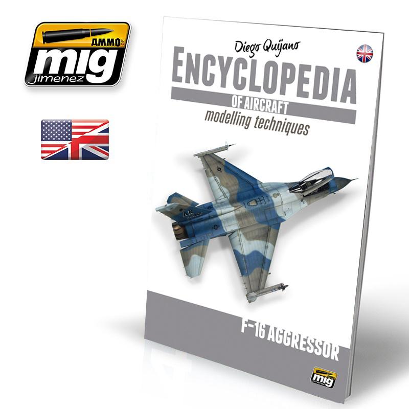 Ammo by Mig Jimenez Encyclopedia Of Aircraft Modelling Techniques - Vol. Extra - F16 Agressor English - A.MIG-6055
