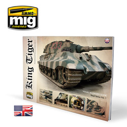 King Tiger - Visual Modelers Guide English - A.MIG-6022