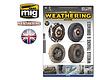 The Weathering Magazine The Weathering Magazine Issue 25. Wheels, Tracks & Surfaces - English - Ammo by Mig Jimenez - A.MIG-4524