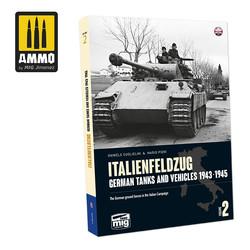 Italienfeldzug. German Tanks And Vehicles 1943-1945 Vol.2 English - Ammo by Mig Jimenez - A.MIG-6263