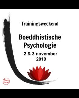 Boeddhistische Psychologie,  2 & 3 November 2019