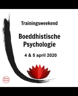 Buddhist Psychology, 4 & 5 April 2020