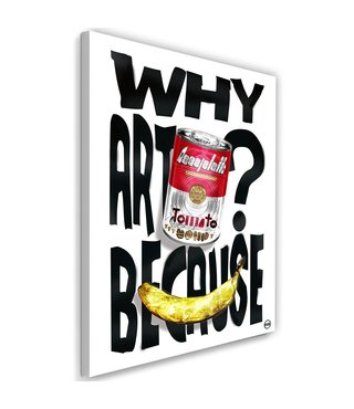 Schilderij - Why art? Because, multi-gekleurd, 2 maten, tekst op canvas