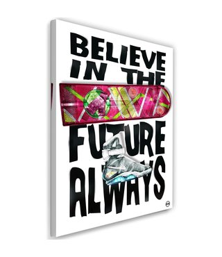 Schilderij - Believe in the future always, multi-gekleurd, 2 maten, tekst op canvas