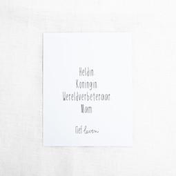 Mini poster voor mama • Heldin. Koningin.