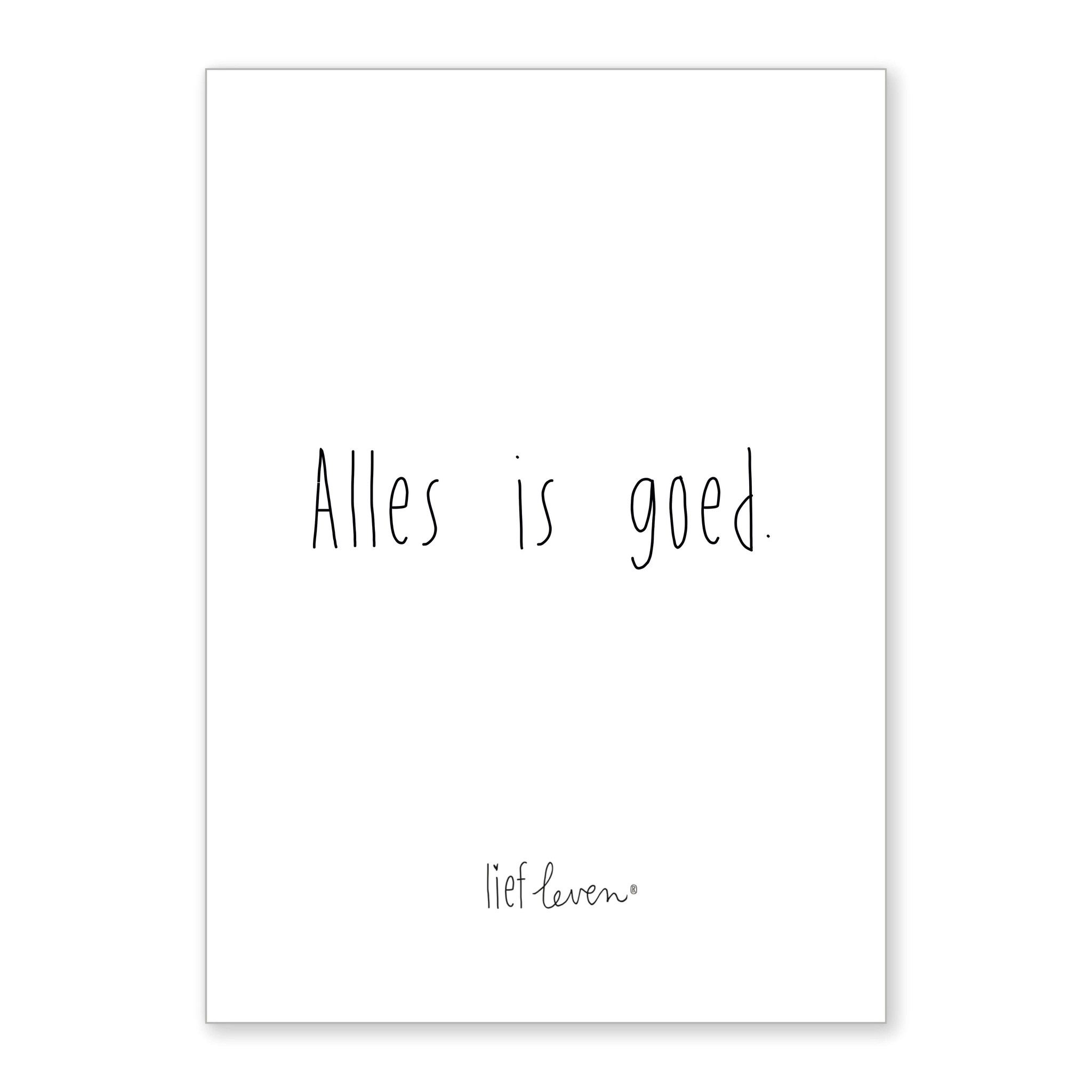 A4 Poster • Alles is goed