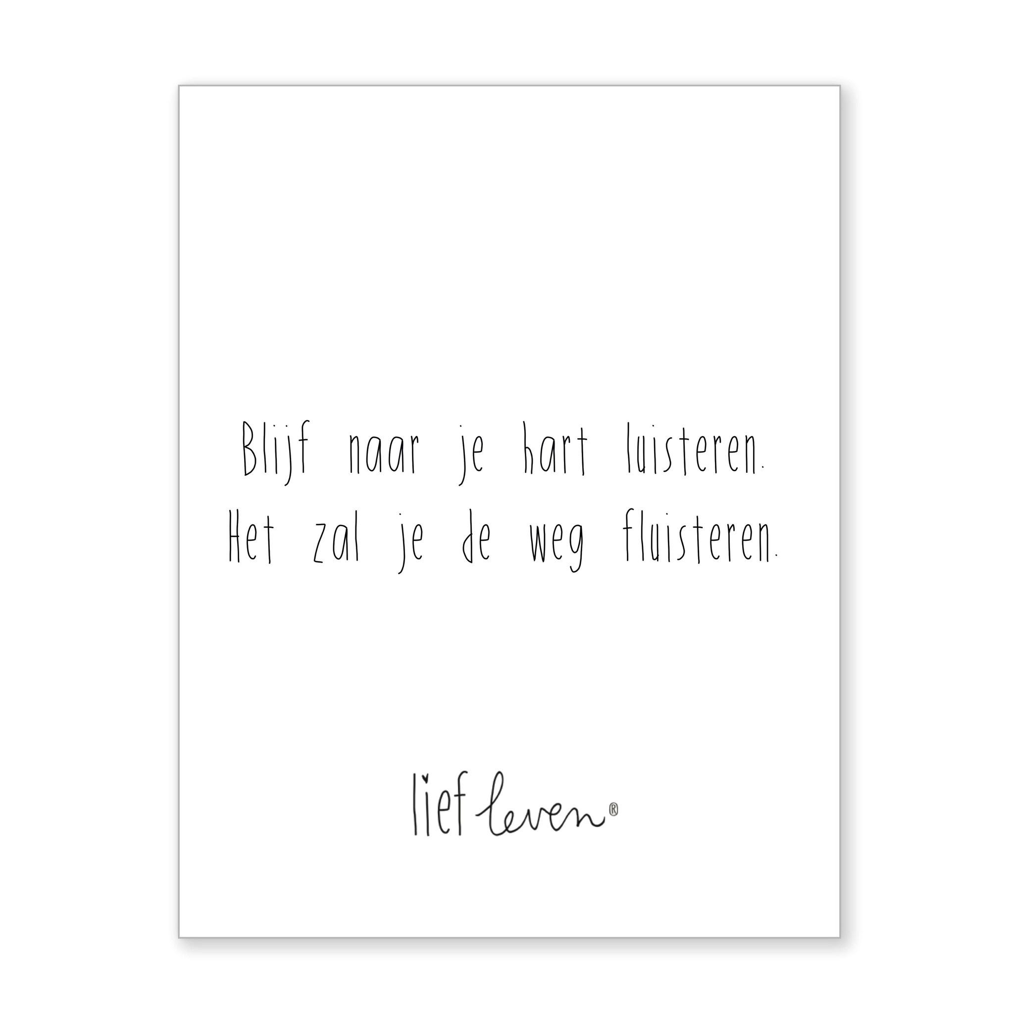 Mini poster • Blijf naar je hart luisteren