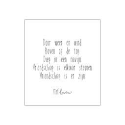 Mini Poster • Door weer en wind vriendschap